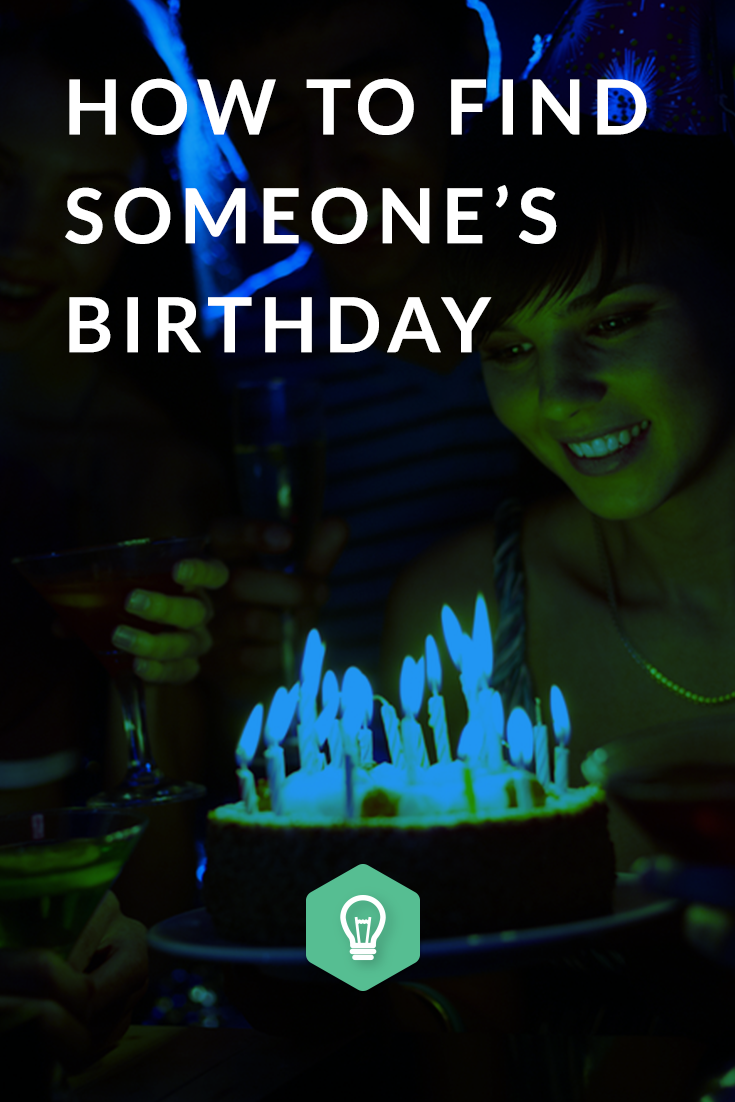 Find someones date of birth