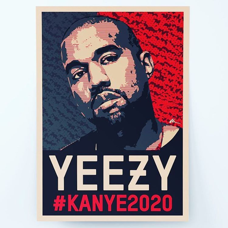 Hypebeast On Instagram Kanye West Has Just Announced That He Will Be Running For The Presidency In 2020 During His Acceptan Graphic Illustration Kanye Poster