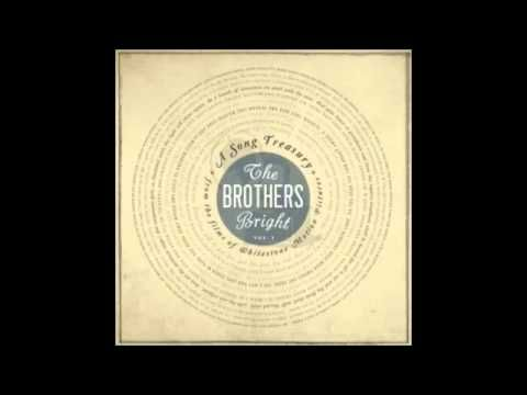 The Brothers Bright - A Song Treasury - 01 - Smiling