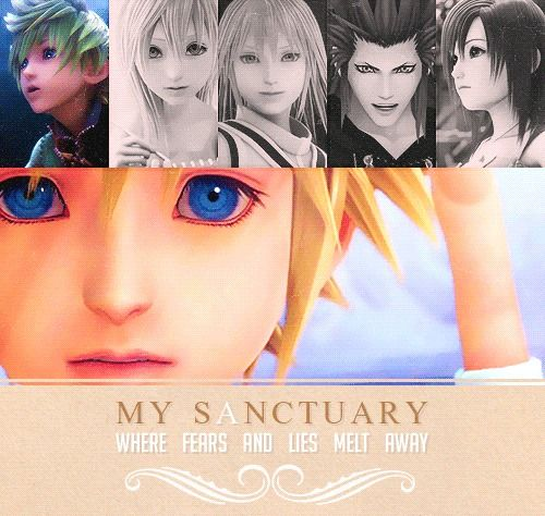 Kingdom Hearts - My Sanctuary where fears and lies melt away... <3 T_T