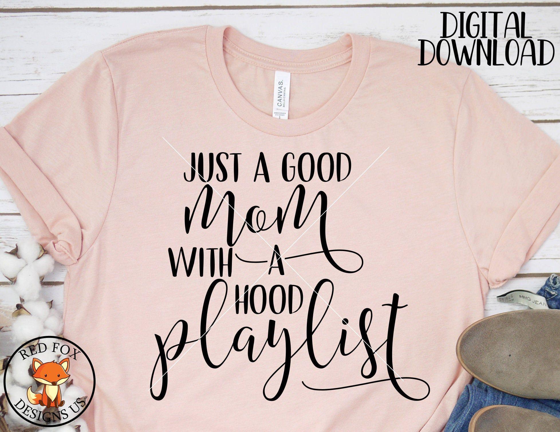 Momlife Mom quote SVG Motherhood Mother shirt Cut file Kinda classy kinda hood SVG Mother gift svg DXF file Funny quote