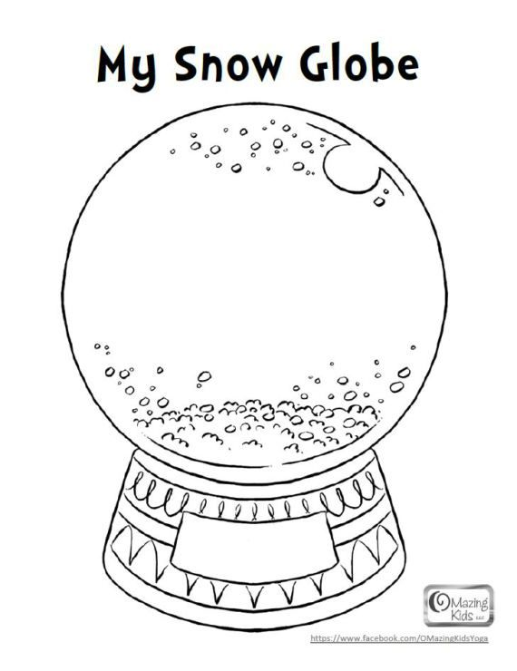 My Snow Globe Coloring Page Yoga For Kids Kids Christmas Coloring Pages