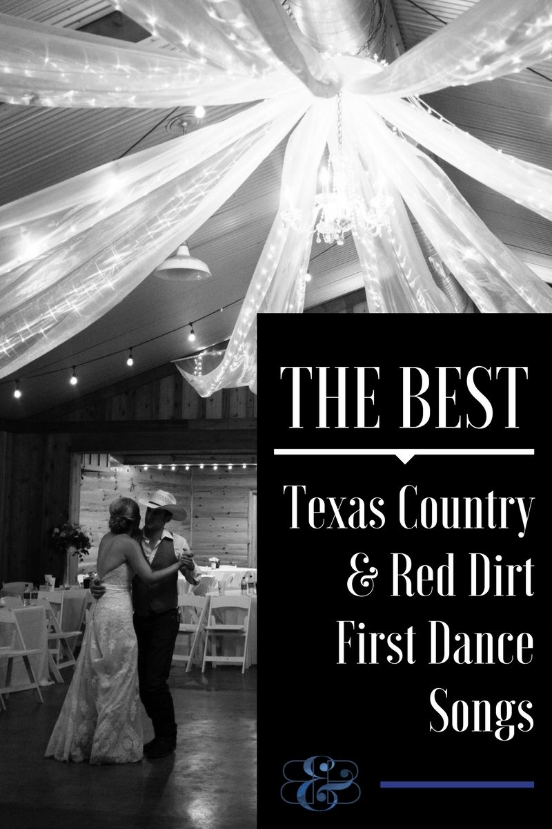 Best Texas Country First Dance Songs for Your Wedding