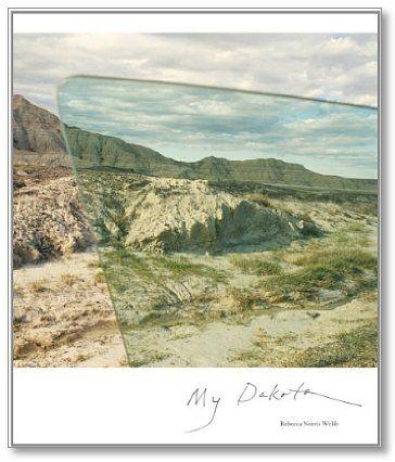 REBECCA NORRIS WEBB My Dakota