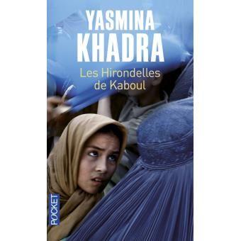 Les Hirondelles De Kaboul Poche Yasmina Khadra Achat Livre Ou Ebook Les Hirondelles De Kaboul Yasmina Khadra Livres Telecharger Livre Pdf