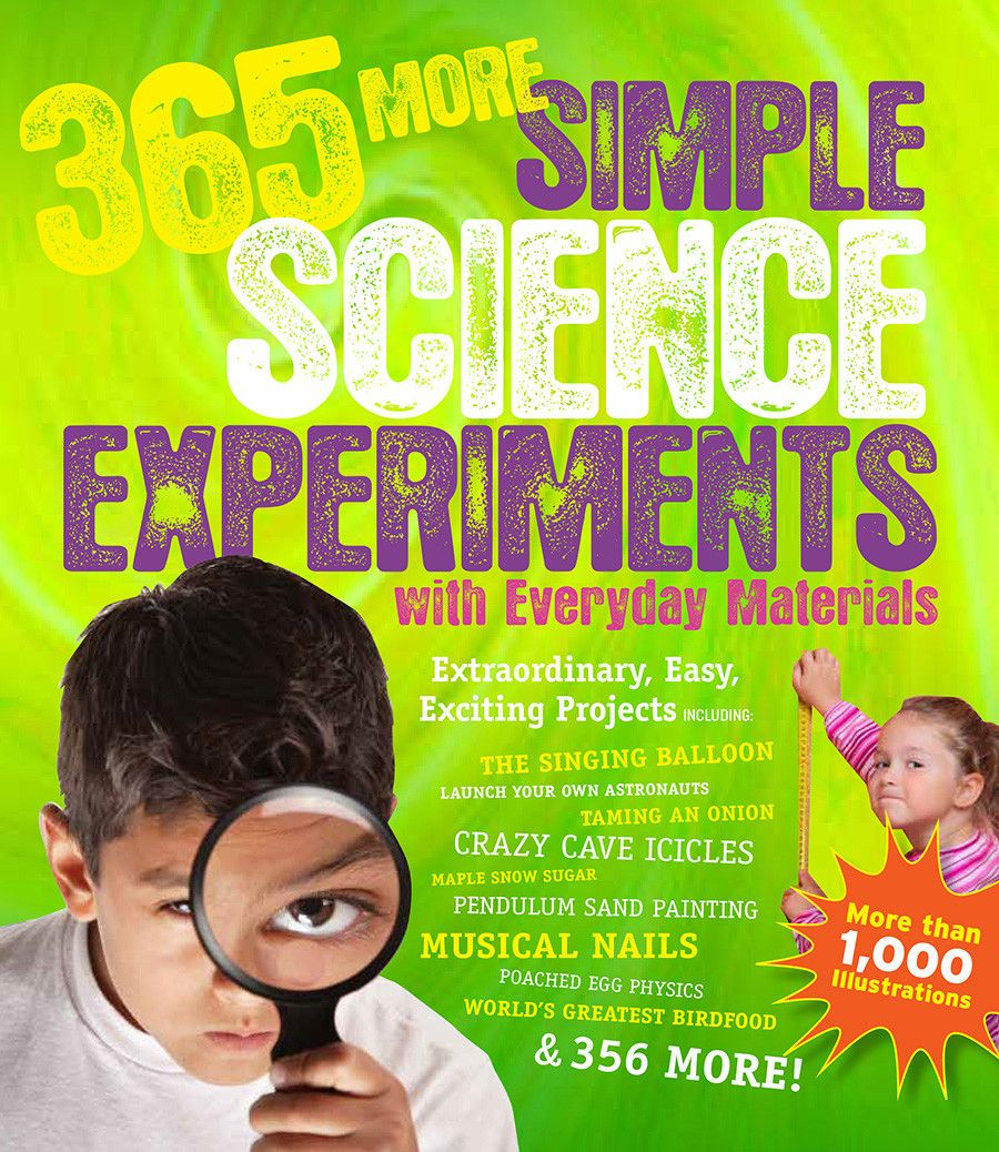 365 More Simple Science Experiments w Everyday Materials | Simple ...