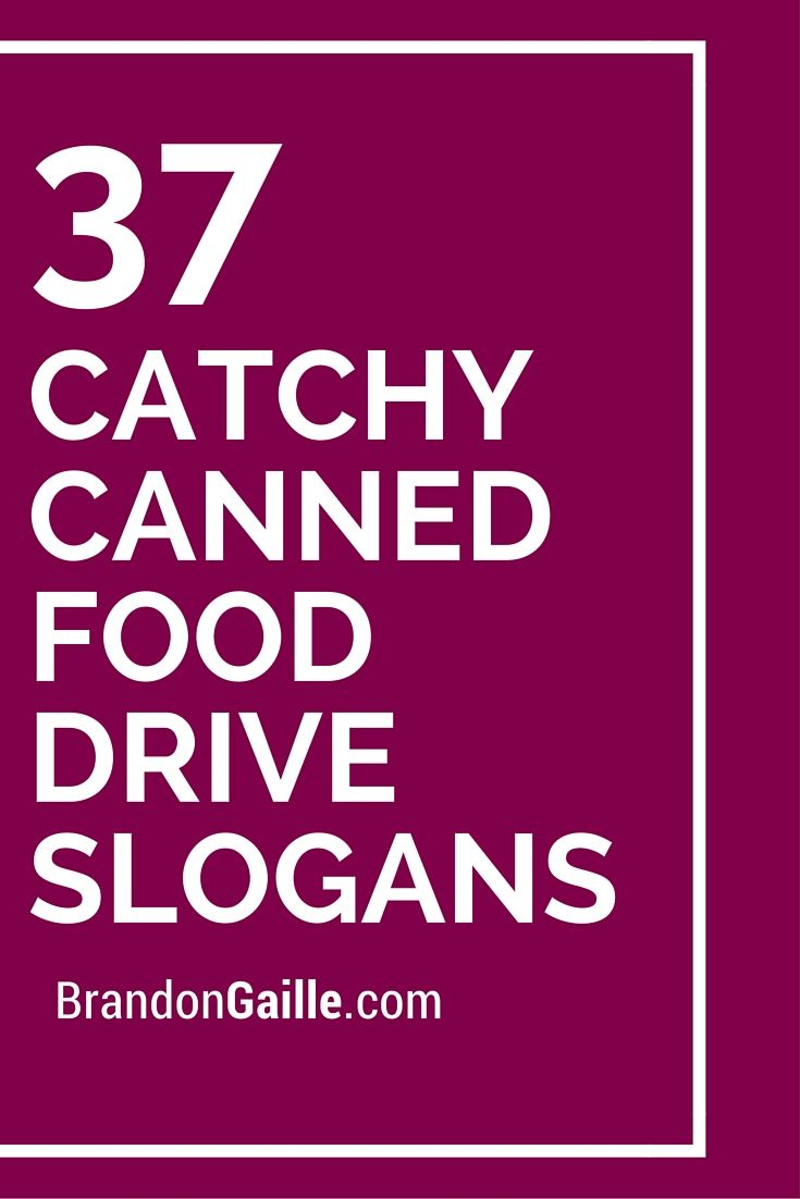 Can Food Drive Slogan Ideas