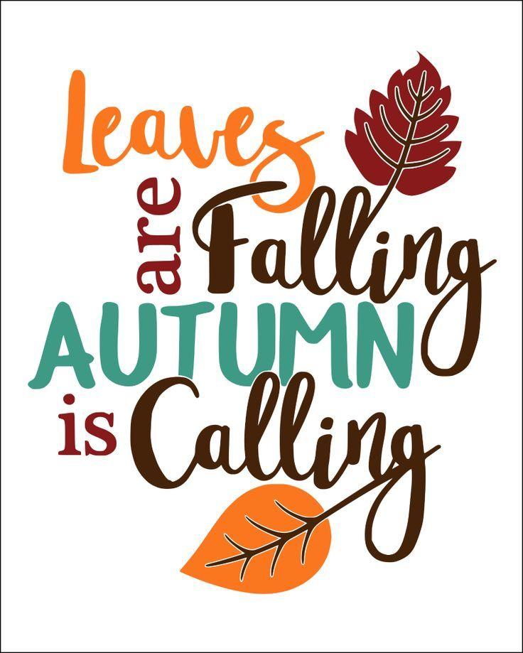 Fall Quotes Free Printables For Autumn #fallseason