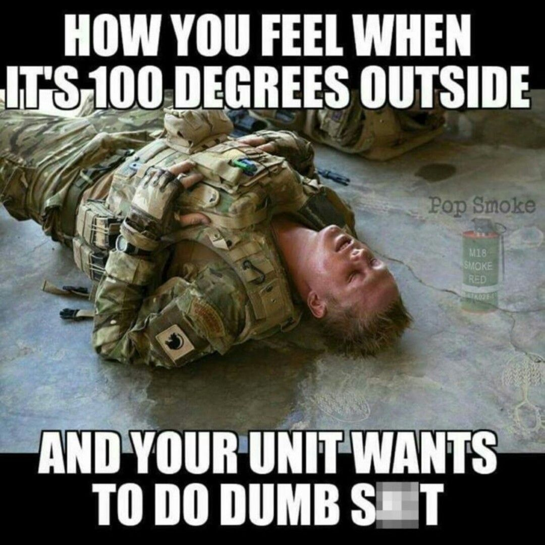 Funny Army Memes Army Humor Military Memes Military Veterans Military Life