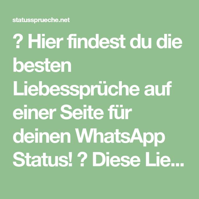 Hier Findest Du Die Besten Liebesspruche Auf Einer Seite Fur Deinen Whatsapp Status Diese Lieb Liebe Spruch Liebesspruche Whatsapp Status Spruche Lustig