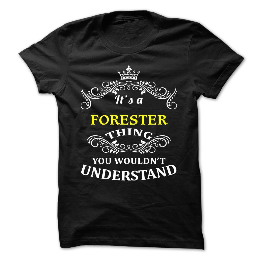 FORESTER T-Shirts, Hoodies. VIEW DETAIL ==► https://www.sunfrog.com/Camping/FORESTER-110110953-Guys.html?id=41382
