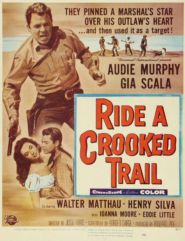 Ride A Crooked Trail 1958 Best Movie Posters Western Movies Old Movies