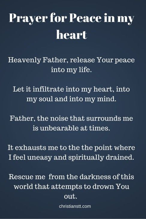 Prayer For Peace And Comfort In My Heart Prayer For Peace Prayers Prayers For Healing