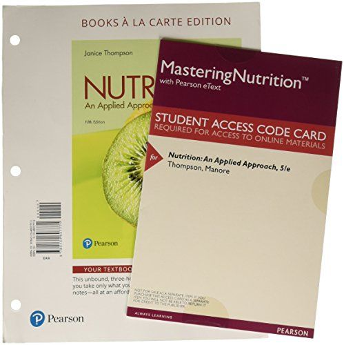 Nutrition An Applied Approach Books A La Carte Plus Mastering