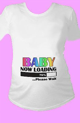 1f097565172ac Baby Now Loading Funny Unisex T-Shirt , Pregnant, Maternity,Women ...