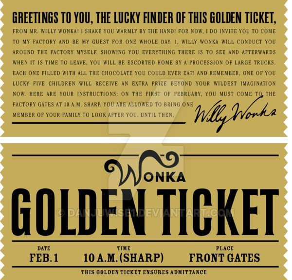 A recreation of Willy Wonkas golden ticket from CHARLIE AND THE