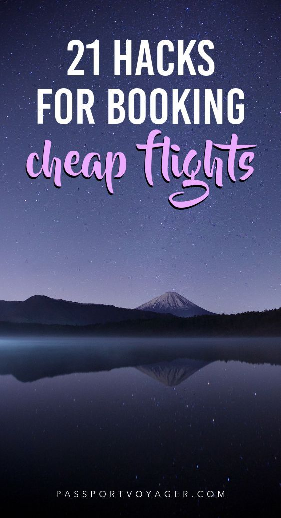 21 Genius Travel Hacks For Finding Cheap Flights To Anywhere  Find cheap flights