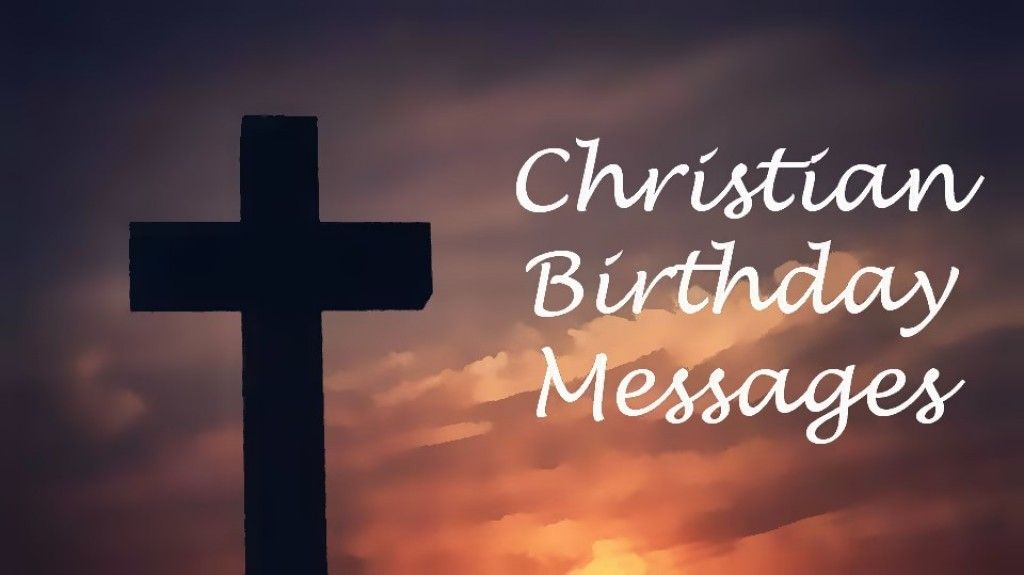 These are examples of Christian and religious birthday card – Words to Say in a Birthday Card