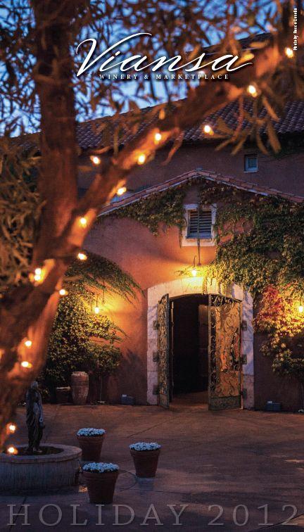 Viansa Winery & Marketplace Holiday 2012 Catalog, Sonoma Valley treats to your doorstep.