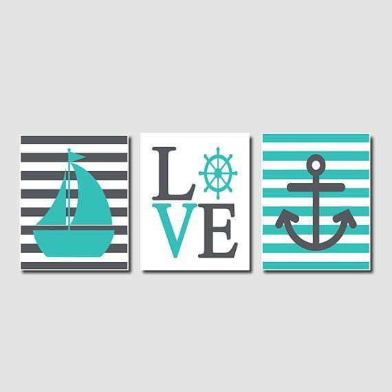 Genial Nautical Wall Art Sailboat Love Captains Wheel Anchor Turquoise Pewter Set  Of 3 Prints Modern Boy Nursery Bathroom Bedroom Decor Picture | Pinterest  ...