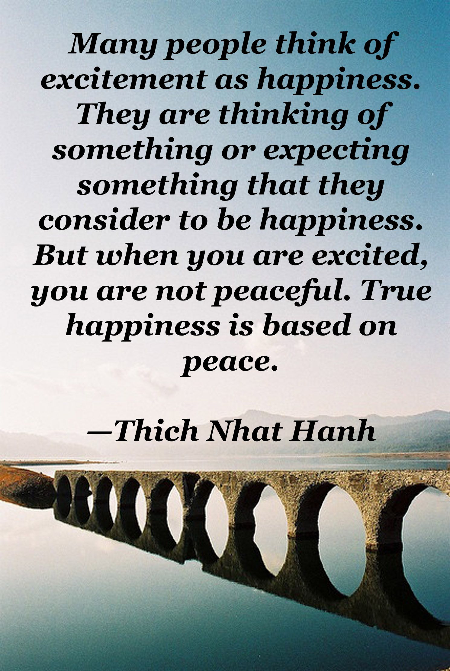 True Happiness Is Based On Peace Buddhist Quotes Thich Nhat Hanh Quotes Words