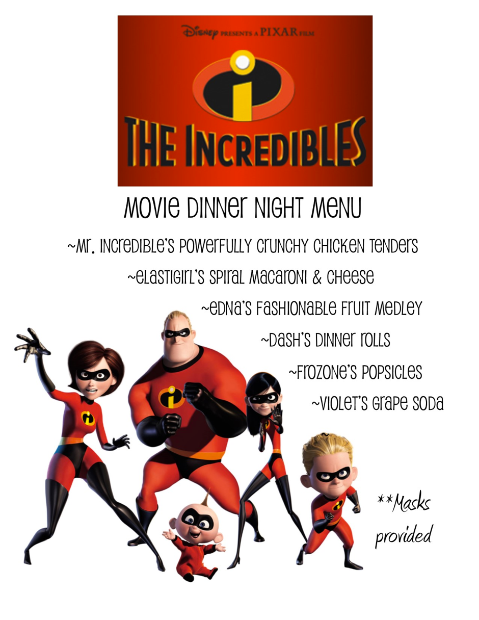 Menu Themed On The Film The Incredibles Where Each Food Is Names For A Different Charact Disney Movie Night Dinner Disney Movie Night Disney Movie Night Menu