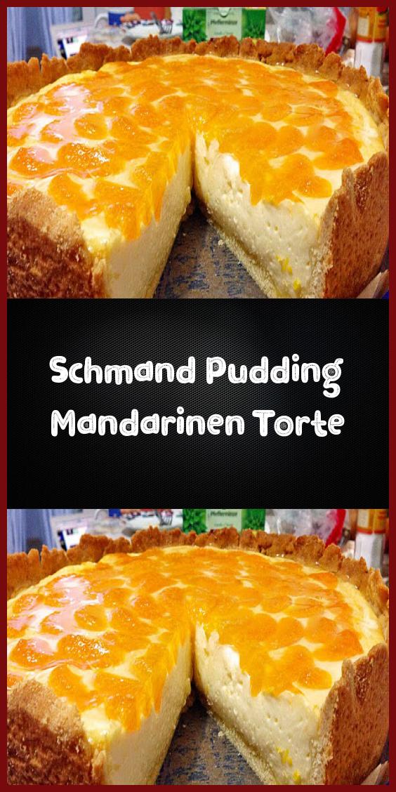 Schmand Pudding Mandarinen Torte