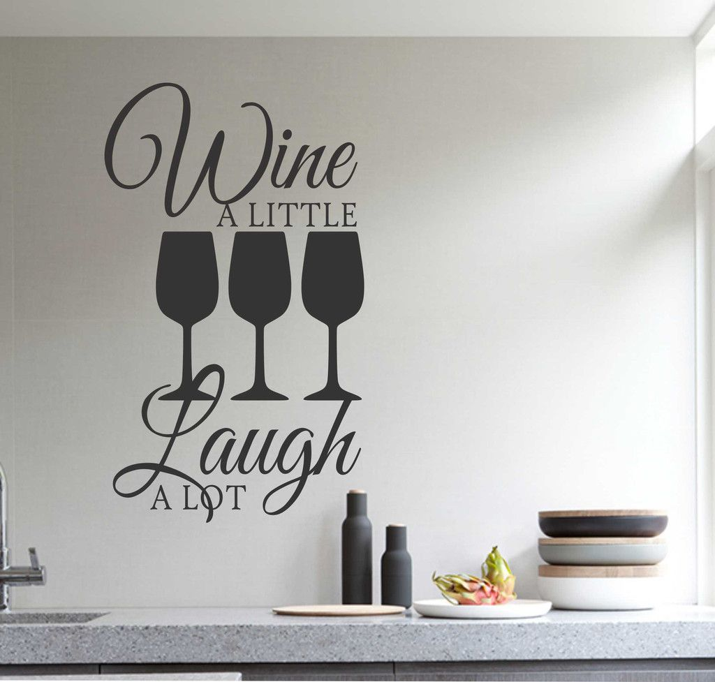 kitchen wall decal wine a little laugh a lot farmhouse decor vinyl wall lettering laugh a lot on kitchen decor quotes wall decals id=85938