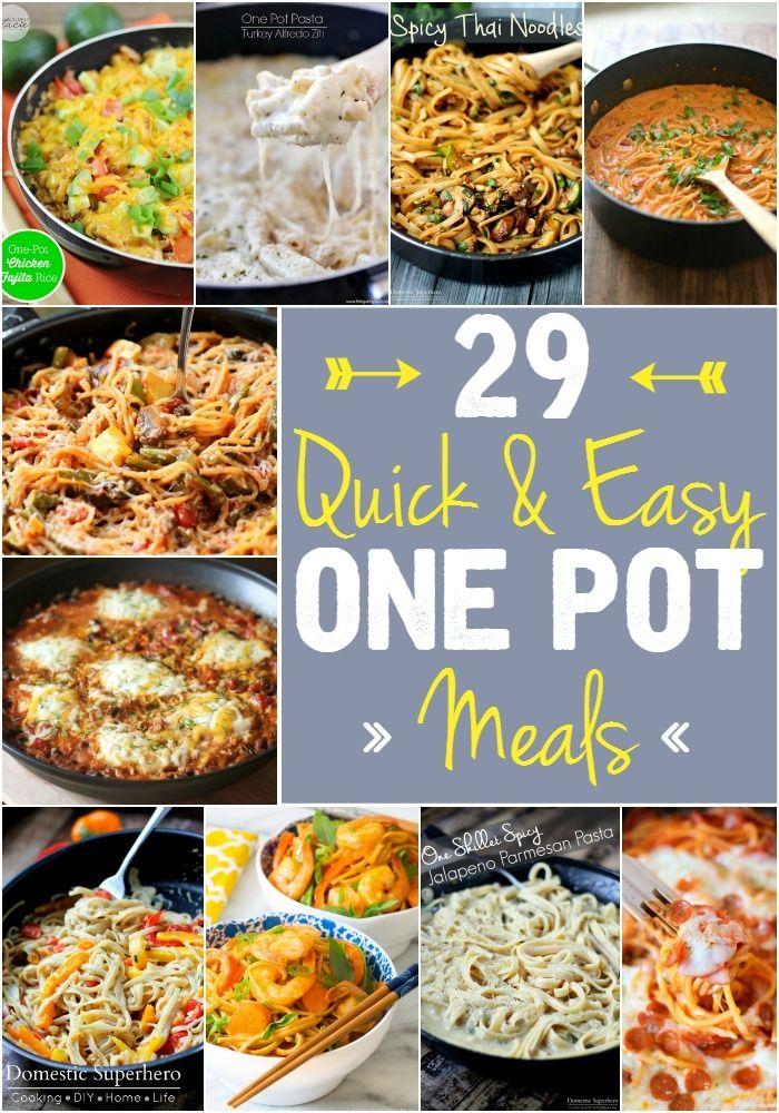 29 Quick Easy One Pot Meals Best Comfort Foods Pinterest One