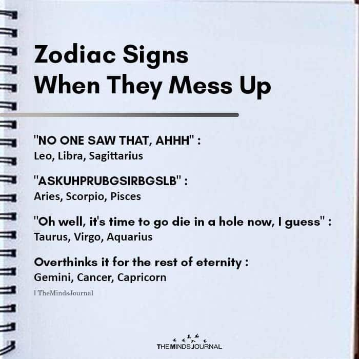 Zodiac Signs When They Mess Up