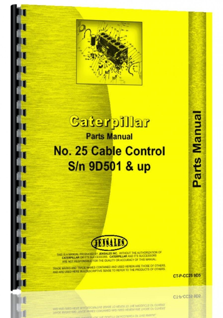 Caterpillar D7 Crawler #25 Cable Control Attachment Parts Manual