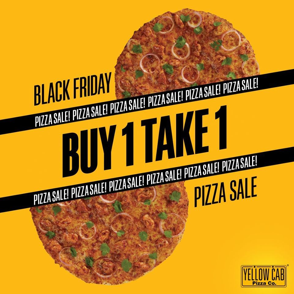 Yellow Cab Pizza S Black Friday Pizza Sale And Potluck Holidays In 2020 Pizza Sale Food Poster Design Food Graphic Design
