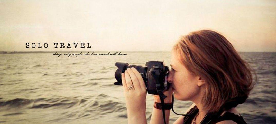 Solo Travel:這8種感受,熱愛一個人旅行的人都懂 3