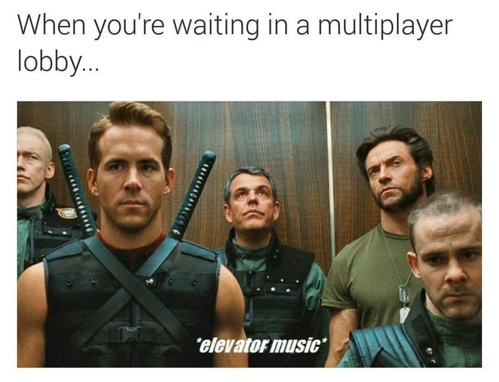 When You Re Waiting In A Multiplayer Lobby Elevator Music Buff Guys Ride An Elevator Awkwardly Video Games Funny Gaming Memes Funny Games
