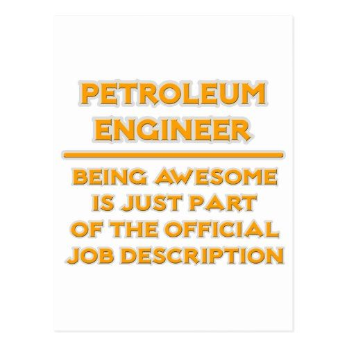 Petroleum Engineer .. Job Description Postcard