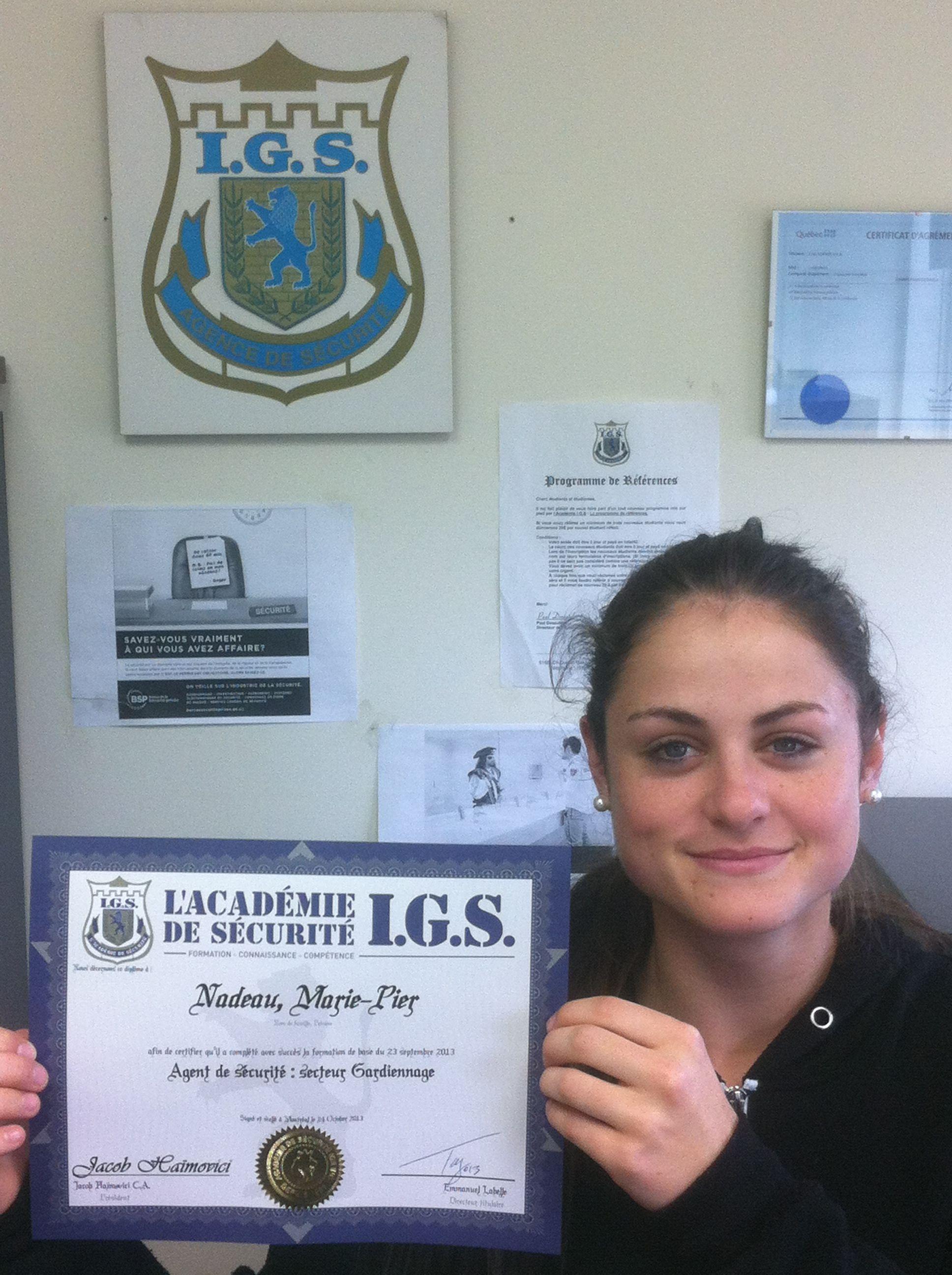 J'ai obtenu mon Diplôme d'agent de Gardiennage suite à ma Formation d'agent de sécurité à L'Académie de sécurité I.G.S.