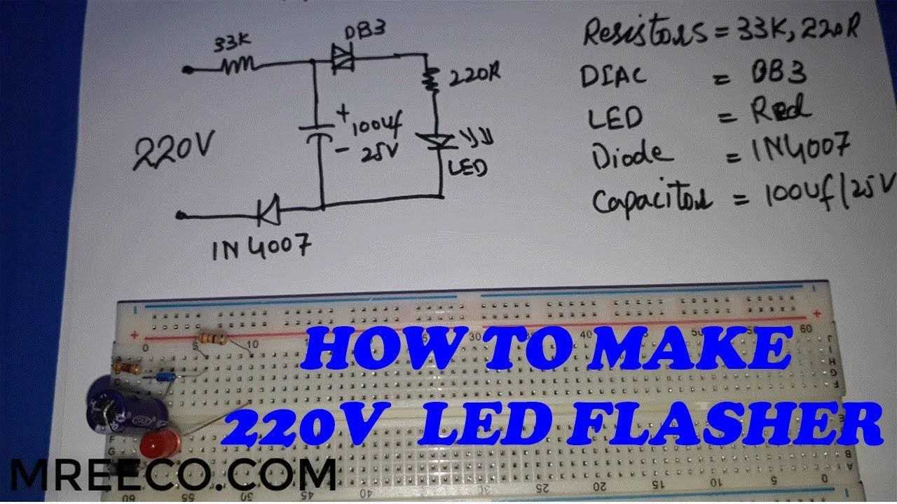 Led 220v How To Make 220v Ac Led Flasher Led Blinker At Home In Urdu