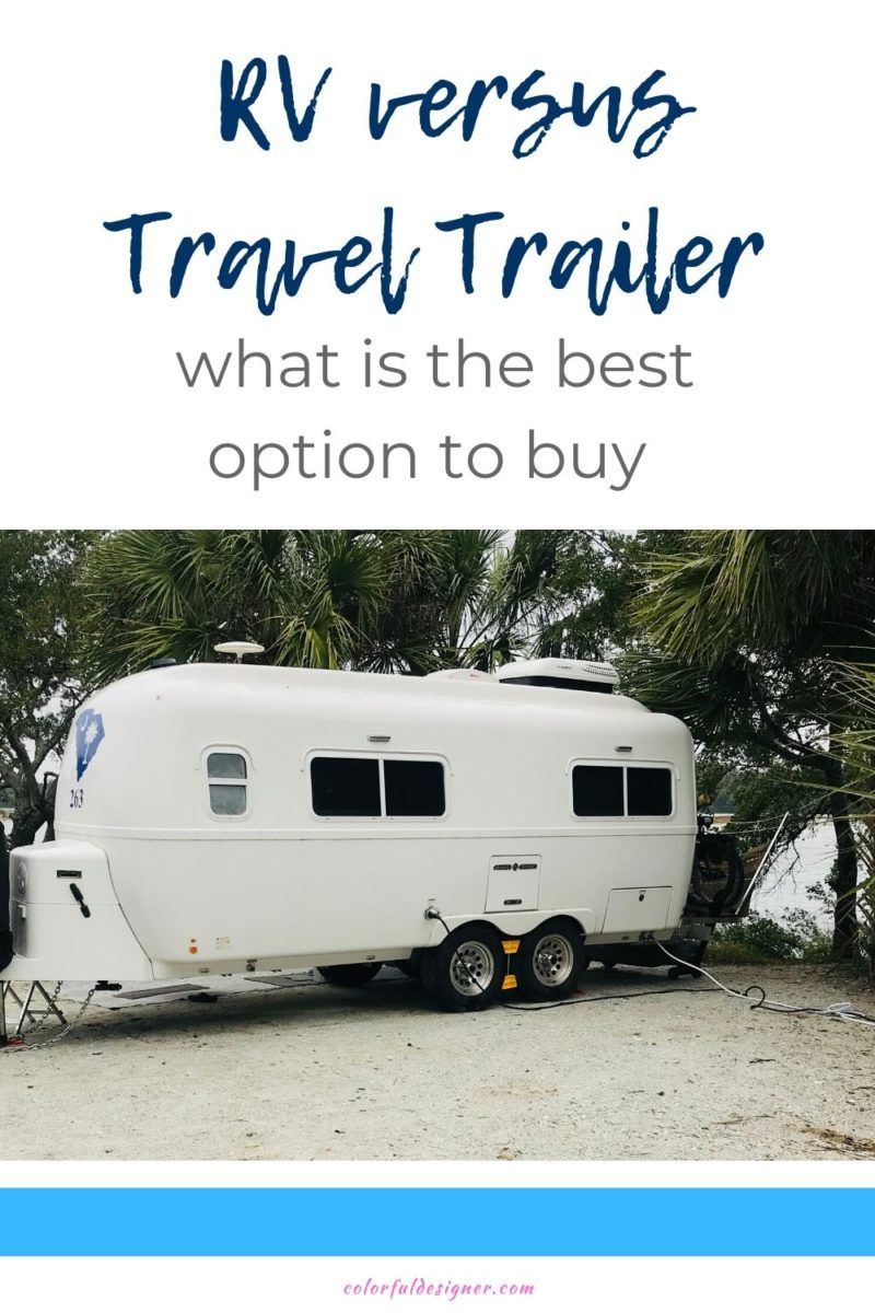 Photo of RV vs Travel Trailer – what is the best to buy? – Colorful Designer