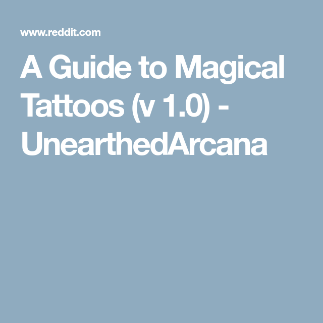 A Guide to Magical Tattoos (v 1 0) - UnearthedArcana | 5th