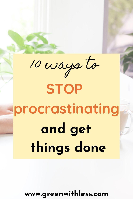 How To Stop Procrastinating Reddit