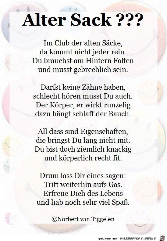Auch Die Alten Säcke Der Schöpfung, Sollen Herzlichst Gegrüßt Sein! :) (Y)  | Gedichte Und Sinnsprüche Van Tiggelen | Pinterest | Säckchen, Schöpfung  Und ...