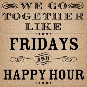 Happy Hour Quotes friday + happy hour   Wedding Words & Quotes   Pinterest   Quotes  Happy Hour Quotes