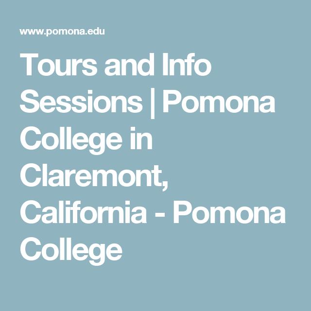 Tours and Info Sessions   Pomona College in Claremont, California - Pomona College