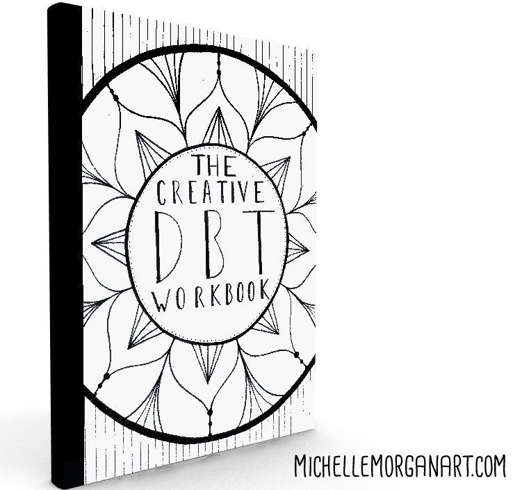 884509efbcd9f2403268356cc903c1a9 the creative dbt workbook, michelle morgan, dbt art, art therapy on dbt worksheets