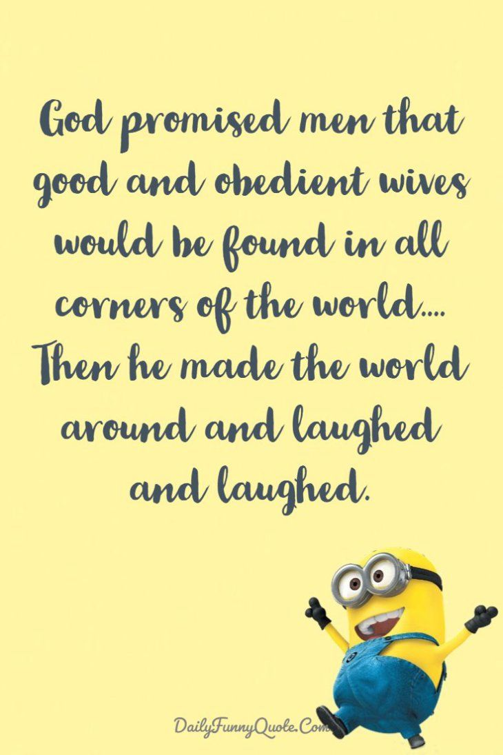 Short Positive Funny Quotes: 40 Funny Quotes Minions And Short Funny Words