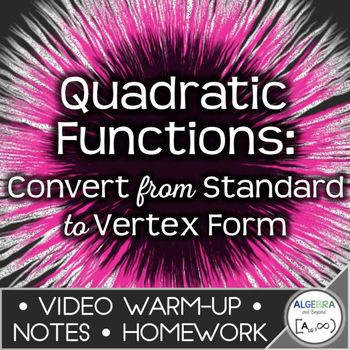 Quadratic Functions Convert From Standard Form To Vertex Form
