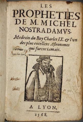 Nostradamus Les Propheties De M Michel Nostradamus Lyon 1568 In 16 Livres Anciens Vente Aux Encheres Estampes