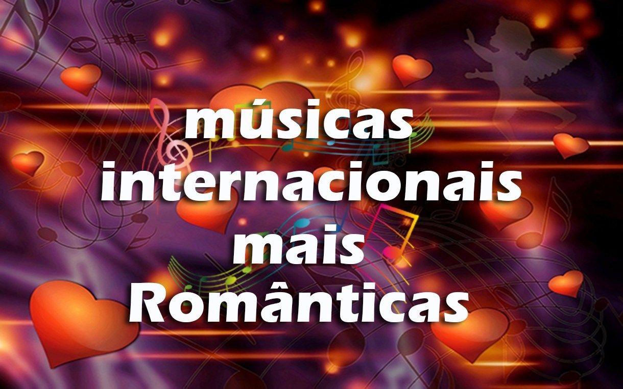 Top 10 Musicas Internacionais Mais Romanticas Da Historia Em 2020