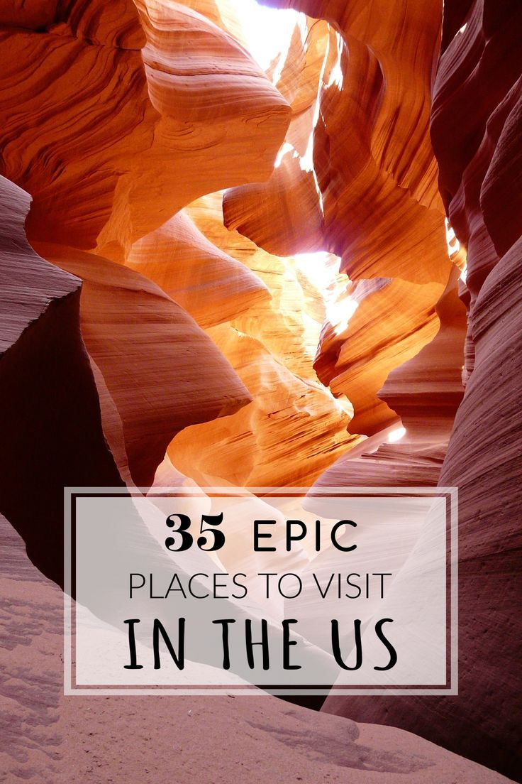 34 Most Unique Places to Visit in the US