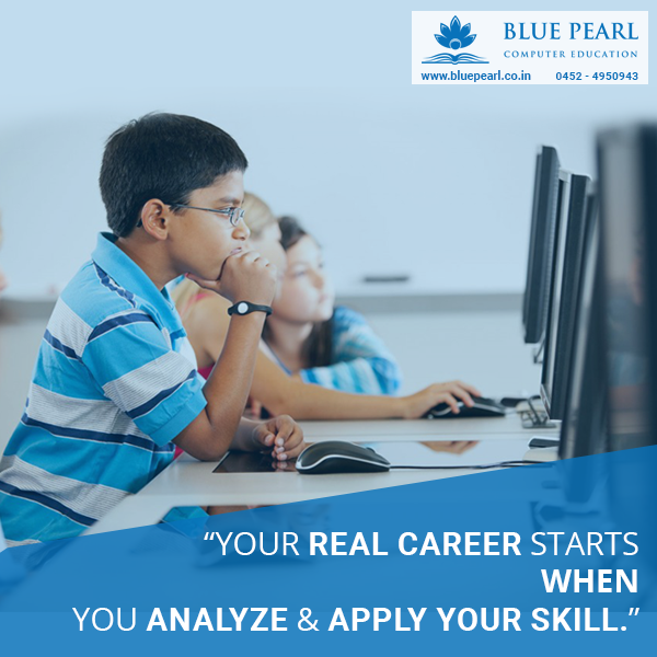 Your Real Career Starts When You Analyze And Apply Your Skill Bluepearlcomputereducation Bluepearl Traininginstit Career Training Education Education Center